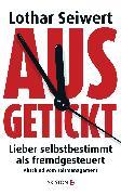 Cover-Bild zu Ausgetickt (eBook) von Seiwert, Lothar