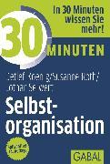 Cover-Bild zu 30 Minuten Selbstorganisation (eBook) von Seiwert, Lothar