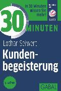 Cover-Bild zu 30 Minuten Kundenbegeisterung (eBook) von Seiwert, Lothar