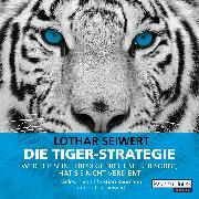 Cover-Bild zu Die Tiger-Strategie (Audio Download) von Seiwert, Lothar