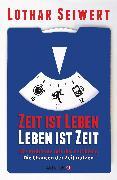 Cover-Bild zu Zeit ist Leben, Leben ist Zeit (eBook) von Seiwert, Lothar