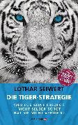 Cover-Bild zu Die Tiger-Strategie (eBook) von Seiwert, Lothar
