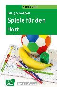 Cover-Bild zu Die 50 besten Spiele für den Hort - eBook (eBook) von Erkert, Andrea