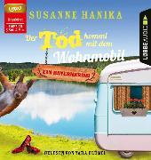 Cover-Bild zu Der Tod kommt mit dem Wohnmobil von Hanika, Susanne