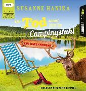 Cover-Bild zu Der Tod sonnt sich im Campingstuhl von Hanika, Susanne