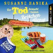Cover-Bild zu Der Tod braucht keinen Brötchendienst - Sofia und die Hirschgrund-Morde, Teil 8 (Ungekürzt) (Audio Download) von Hanika, Susanne
