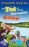 Cover-Bild zu Der Tod ist heut in Quarantäne (eBook) von Hanika, Susanne