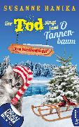 Cover-Bild zu Der Tod singt laut O Tannenbaum (eBook) von Hanika, Susanne