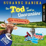 Cover-Bild zu Der Tod ist heut in Quarantäne - Ein Bayernkrimi - Sofia und die Hirschgrund-Morde, Teil 10 (Ungekürzt) (Audio Download) von Hanika, Susanne