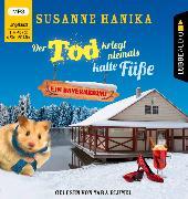 Cover-Bild zu Der Tod kriegt niemals kalte Füße von Hanika, Susanne