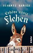 Cover-Bild zu Erhöre unser Flehen (eBook) von Hanika, Susanne