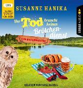 Cover-Bild zu Der Tod braucht keinen Brötchendienst von Hanika, Susanne
