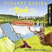 Cover-Bild zu Der Tod sonnt sich im Campingstuhl - Sofia und die Hirschgrund-Morde - Bayernkrimi, Teil 2 (Ungekürzt) (Audio Download) von Hanika, Susanne