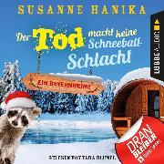 Cover-Bild zu Der Tod macht keine Schneeballschlacht - Sofia und die Hirschgrund-Morde, - Bayernkrimi, Teil 4 (Ungekürzt) (Audio Download) von Hanika, Susanne