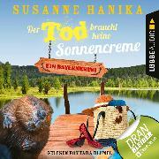 Cover-Bild zu Der Tod braucht keine Sonnencreme - Sofia und die Hirschgrund-Morde, Teil 5 (Ungekürzt) (Audio Download) von Hanika, Susanne