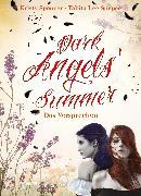 Cover-Bild zu Dark Angels' Summer. Das Versprechen (eBook) von Spencer, Kristy