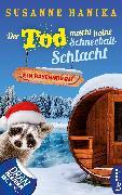 Cover-Bild zu Der Tod macht keine Schneeballschlacht (eBook) von Hanika, Susanne