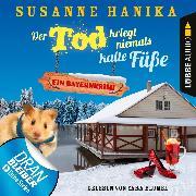 Cover-Bild zu Der Tod kriegt niemals kalte Füße - Sofia und die Hirschgrund-Morde, Teil 7 (Ungekürzt) (Audio Download) von Hanika, Susanne