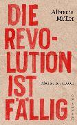 Cover-Bild zu Die Revolution ist fällig (eBook) von Müller, Albrecht
