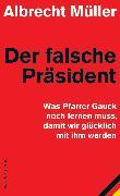 Cover-Bild zu Der falsche Präsident (eBook) von Müller, Albrecht