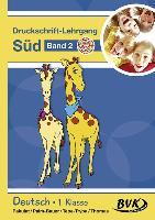 Cover-Bild zu Inklusion von Anfang an: Deutsch - Druckschrift-Lehrgang 2 Süd - Förderkinder von Pakulat, Dorothee