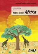 """Cover-Bild zu Lernwerkstatt """"Nahes, fernes Afrika"""" von Pakulat, Dorothee"""