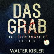 Cover-Bild zu Das Grab (Audio Download) von Kibler, Walter