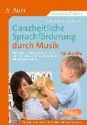 Cover-Bild zu Ganzheitliche Sprachförderung durch Musik Kita von Schulze-Oechtering, Regina