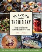 Cover-Bild zu Flavors under the Big Sky (eBook) von Fong, Stella