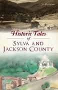 Cover-Bild zu Historic Tales of Sylva and Jackson County (eBook) von Buchanan, Jim