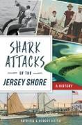 Cover-Bild zu Shark Attacks of the Jersey Shore (eBook) von Heyer, Patricia