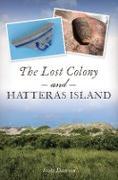 Cover-Bild zu Lost Colony and Hatteras Island (eBook) von Dawson, Scott