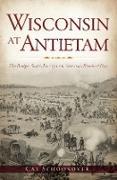 Cover-Bild zu Wisconsin at Antietam (eBook) von Schoonover, Cal