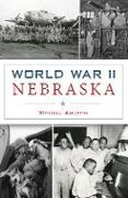 Cover-Bild zu World War II Nebraska (eBook) von Amateis, Melissa