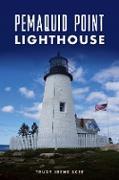Cover-Bild zu Pemaquid Point Lighthouse (eBook) von Scee, Trudy Irene