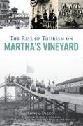 Cover-Bild zu Rise of Tourism on Martha's Vineyard (eBook) von Dresser, Thomas