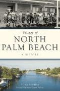Cover-Bild zu Village of North Palm Beach (eBook) von Sophia, Rosa