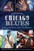 Cover-Bild zu Exploring Chicago Blues (eBook) von Cummings-Yeates, Rosalind