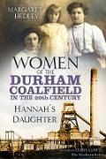 Cover-Bild zu Women of the Durham Coalfield in the 20th Century (eBook) von Hedley, Margaret