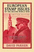 Cover-Bild zu European Stamp Issues of the Second World War (eBook) von Parker, David
