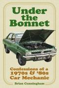 Cover-Bild zu Under the Bonnet (eBook) von Cunningham, Brian