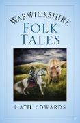 Cover-Bild zu Warwickshire Folk Tales (eBook) von Edwards, Cath