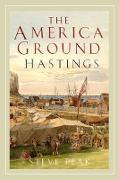 Cover-Bild zu The America Ground, Hastings (eBook) von Peak, Steve