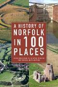 Cover-Bild zu A History of Norfolk in 100 Places (eBook) von Robertson, David