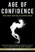 Cover-Bild zu Age of Confidence: The New Jewish Culture Wave (eBook) von Benmayer, David (Hrsg.)