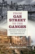 Cover-Bild zu From Gas Street to the Ganges (eBook) von Wilcox, Simon