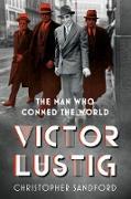 Cover-Bild zu Victor Lustig (eBook) von Sandford, Christopher