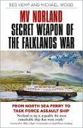 Cover-Bild zu MV Norland, Secret Weapon of the Falklands War (eBook) von Kemp, Reg