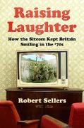 Cover-Bild zu Raising Laughter (eBook) von Sellers, Robert