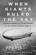 Cover-Bild zu When Giants Ruled the Sky (eBook) von Geoghegan, John J.